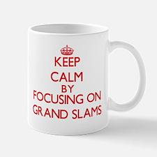 Keep Calm by focusing on Grand Slams Mugs