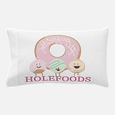Holefoods Pillow Case