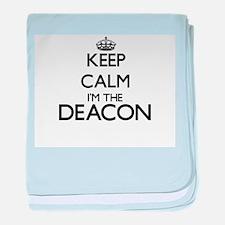 Keep calm I'm the Deacon baby blanket