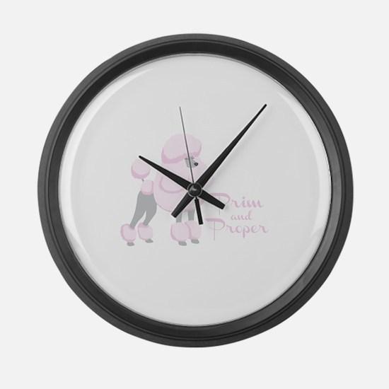 Prim & Proper Large Wall Clock