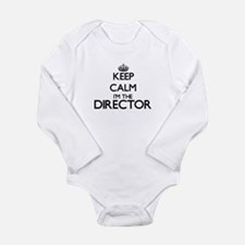 Keep calm I'm the Director Body Suit