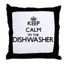 Keep calm I'm the Dishwasher Throw Pillow
