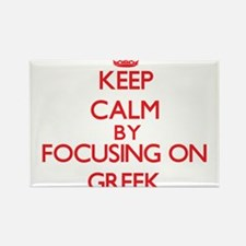 Keep Calm by focusing on Greek Magnets