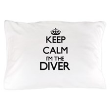 Keep calm I'm the Diver Pillow Case