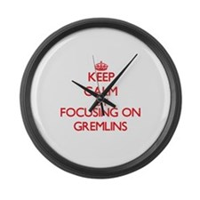 Keep Calm by focusing on Gremlins Large Wall Clock