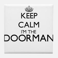 Keep calm I'm the Doorman Tile Coaster