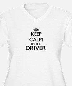 Keep calm I'm the Driver Plus Size T-Shirt