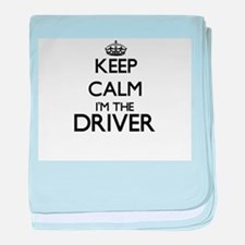 Keep calm I'm the Driver baby blanket