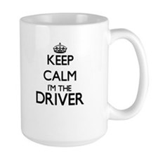 Keep calm I'm the Driver Mugs