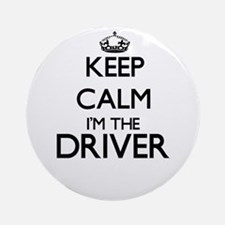 Keep calm I'm the Driver Ornament (Round)