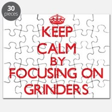 Keep Calm by focusing on Grinders Puzzle