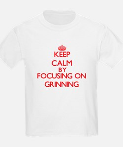 Keep Calm by focusing on Grinning T-Shirt