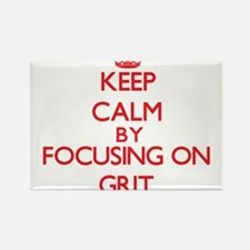 Keep Calm by focusing on Grit Magnets