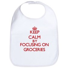 Keep Calm by focusing on Groceries Bib