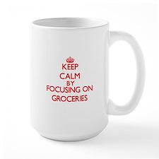 Keep Calm by focusing on Groceries Mugs