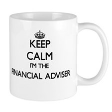 Keep calm I'm the Financial Adviser Mugs