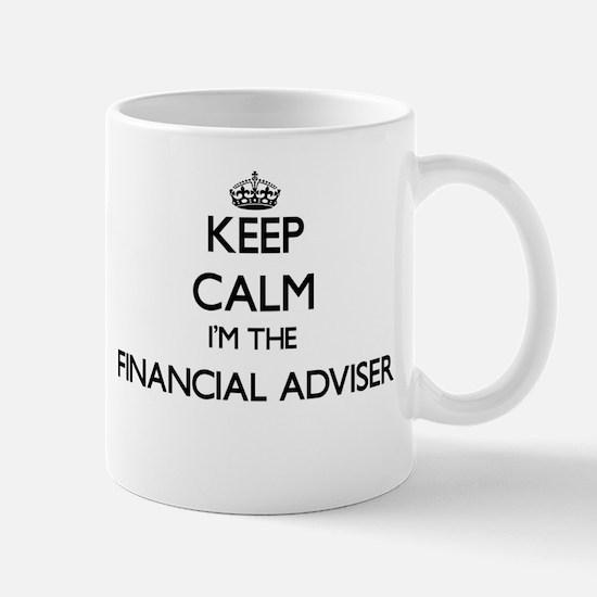 Keep calm I'm the Financial Adviser Mugs