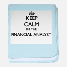 Keep calm I'm the Financial Analyst baby blanket