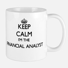 Keep calm I'm the Financial Analyst Mugs