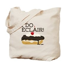 I Do Eclair Tote Bag