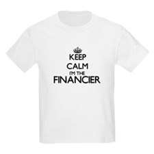 Keep calm I'm the Financier T-Shirt