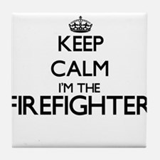 Keep calm I'm the Firefighter Tile Coaster