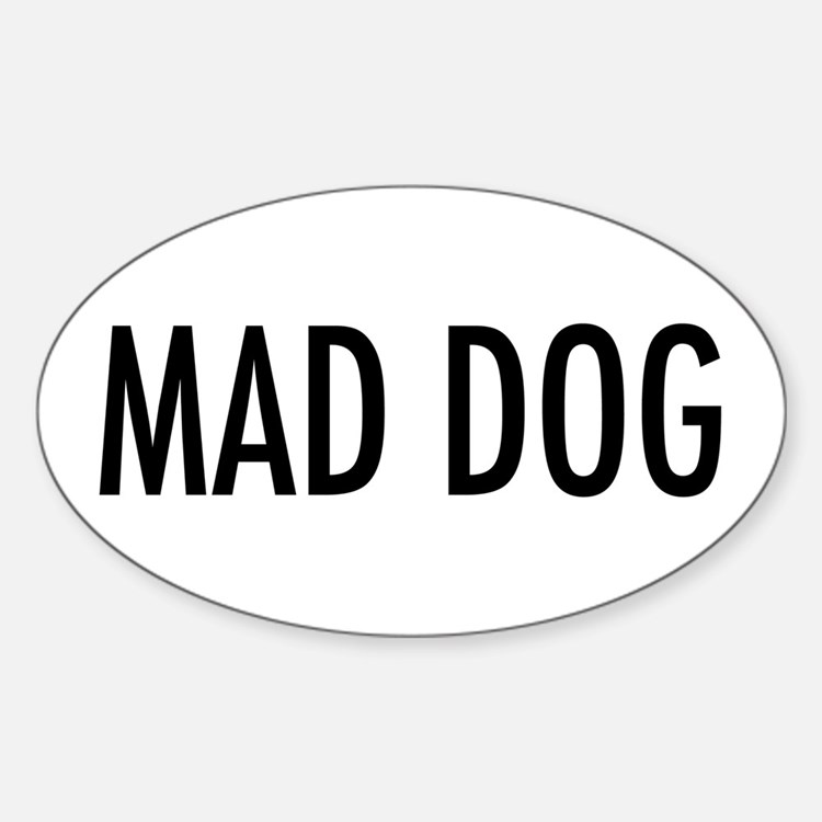 """Pet Word """"Mad Dog"""" Oval Decal"""