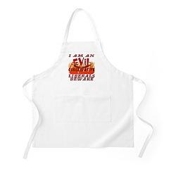 I Am An Evil Conservative BBQ Apron