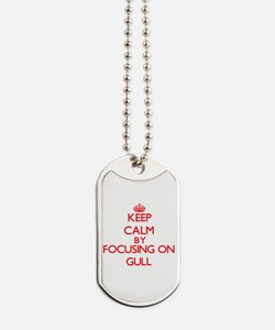 Keep Calm by focusing on Gull Dog Tags