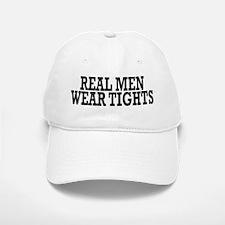 Real men wear tights - Baseball Baseball Cap