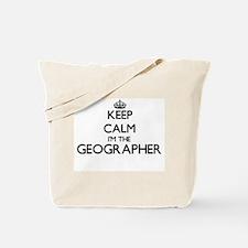 Keep calm I'm the Geographer Tote Bag