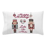 Happy Holidays Nutcracker Pillow Case
