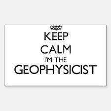 Keep calm I'm the Geophysicist Decal