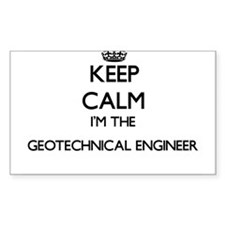 Keep calm I'm the Geotechnical Engineer Decal
