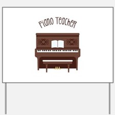 Piano Teacher Yard Sign