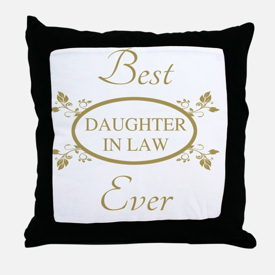 Best Daughter-In-Law Ever Throw Pillow