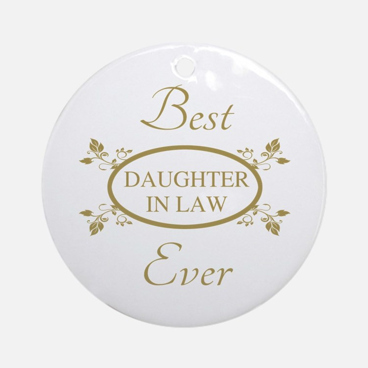 Best Daughter-In-Law Ever Ornament (Round)
