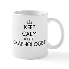 Keep calm I'm the Graphologist Mugs
