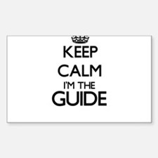 Keep calm I'm the Guide Decal