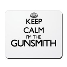 Keep calm I'm the Gunsmith Mousepad