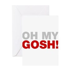 Oh My Gosh! Greeting Cards