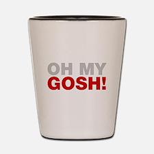 Oh My Gosh! Shot Glass