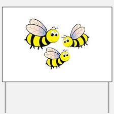 Three Bees Yard Sign