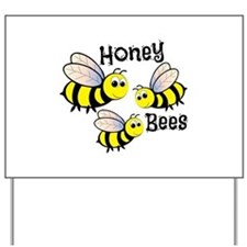 Honey Bees Yard Sign