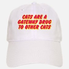 Cats Are A Gateway Drug To Other Cats Baseball Baseball Cap