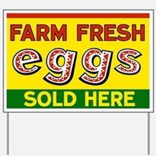 Farm Fresh Eggs Sold Here Yard Sign