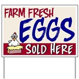 Eggs Yard Signs