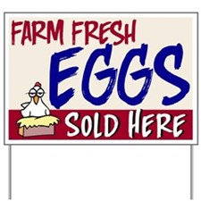 Eggs Sold Here Yard Sign