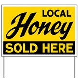 Local honey for sale Yard Signs