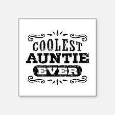 "Coolest Auntie Ever Square Sticker 3"" x 3"""
